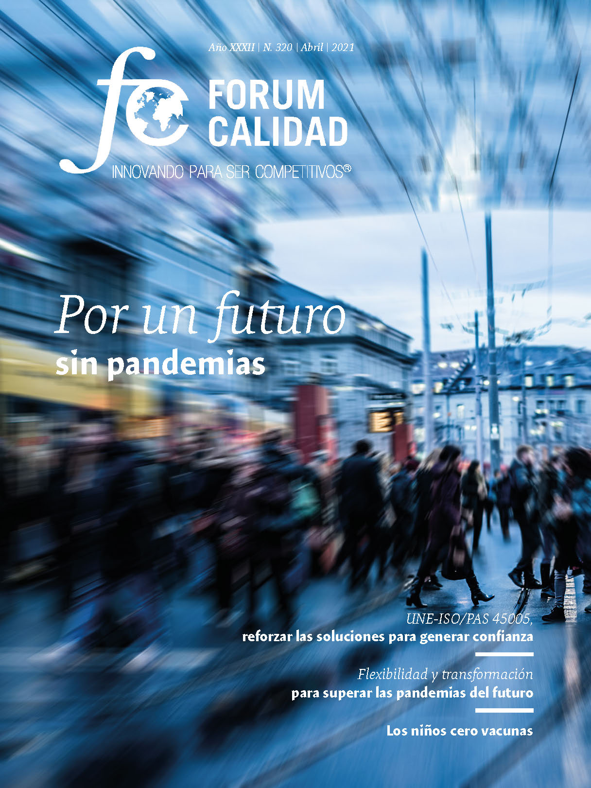 Forum Calidad nº 320 Abril 2021