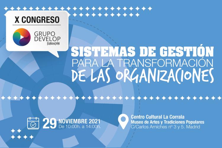 """Forum Calidad media partner del X Congreso Fundación Grupo Develop: «Sistemas de gestión para la transformación de las organizaciones"""""""